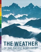 Weather of the Pacific Northwest - Mass, Cliff