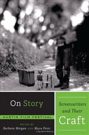 On Story - Screenwriters and Their Craft - Morgan, Barbara