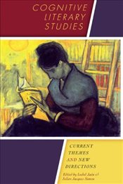 Cognitive Literary Studies : Current Themes and New Directions - Jaen, Isabel