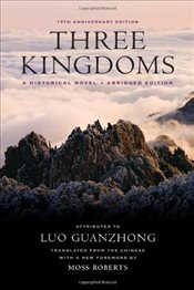Three Kingdoms : A Historical Novel - Luo, Guanzhong
