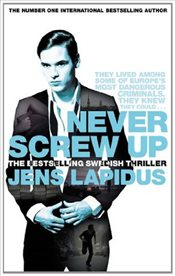 Never Screw Up - Lapidus, Jens
