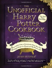 Unofficial Harry Potter Cookbook - Bucholz, Dinah