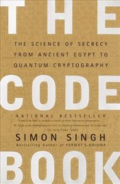 Code Book : Science of Secrecy from Ancient Egypt to Quantum Cryptography - Singh, Simon