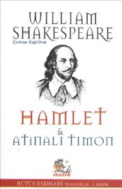 Hamlet : Atinalı Timon - Shakespeare, William