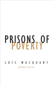Prisons of Poverty (Contradictions) - Wacquant, Loic J.