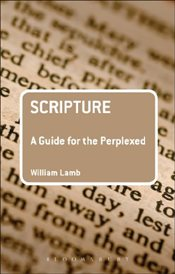 Scripture : A Guide for the Perplexed  - Lamb, William