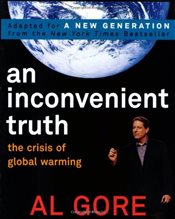 Inconvenient Truth : The Crisis of Global Warming - Gore, Al