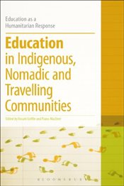 Education in Indigenous, Nomadic and Travelling Communities - Griffin, Rosarii