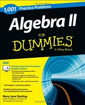 1001 Algebra II Practice Problems For Dummies - Sterling, Mary Jane