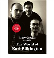 World of Karl Pilkington - Pilkington, Karl