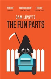 Fun Parts - Lipsyte, Sam