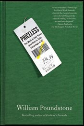 Priceless : The Myth of Fair Value (and How to Take Advantage of It) - Poundstone, William