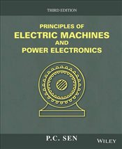 Principles of Electric Machines and Power Electronics 3E - SEN, P. C.