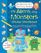 My Aliens and Monsters Sticker Storybook (Sticker Storybooks) - Collective,