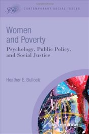Women and Poverty : Psychology, Public Policy, and Social Justice  - Bullock, Heather E.
