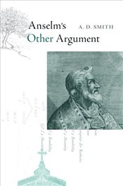 Anselms Other Argument - Smith, A. D.