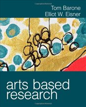 Arts Based Research - Barone, Thomas (Tom) E.