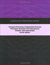 Transport Processes and Separation Process Principles 4e PNIE  - Geankoplis, Christie J.