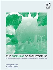 Greening of Architecture  - Tabb, Phillip James