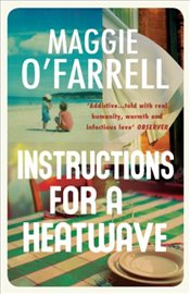 Instructions for a Heatwave - OFarrell, Maggie
