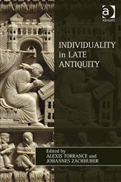 Individuality in Late Antiquity  - Zachhuber, Johannes