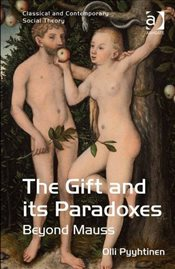 Gift and its Paradoxes  - Pyyhtinen, Olli