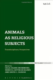 Animals as Religious Subjects : Transdisciplinary Perspectives - Deane-Drummond, Celia