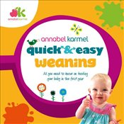 Quick and Easy Weaning - Karmel, Annabel