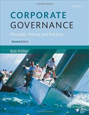 Corporate Governance 2e : Principles, Policies and Practices - Tricker, Bob