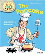Oxford Reading Tree Read with Biff, Chip and Kipper : Level 1 : The Pancake - Hunt, Roderick