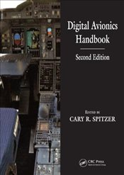 Digital Avionics Handbook 2E : 2 Volume Set - Spitzer, Cary R.
