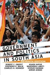 Government and Politics in South Asia - Oberst, Robert C