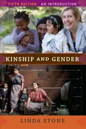 Kinship and Gender - Stone, Linda