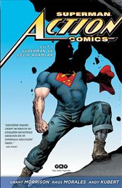 Superman ve Çelik Adamlar : Superman Action Comics - Morrison, Grant