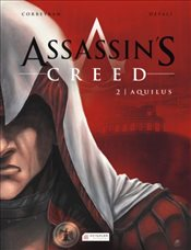 Assassin's Creed 2. Cilt : Aquilus - Corbeyran, Eric