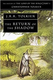 Return of the Shadow : History of Middle-Earth Book 6 - Tolkien, J. R. R.