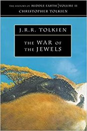 WAR OF THE JEWELS : MIDDLE-EARTH 11  - Tolkien, J. R. R.