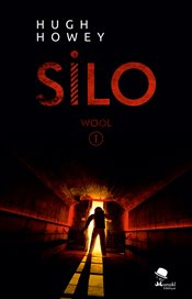 Silo : Wool I - Howey, Hugh