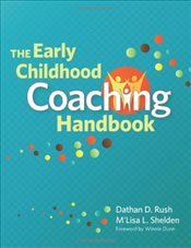 Early Childhood Coaching Handbook - Rush, Dathan D.