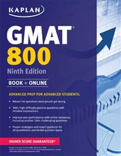 Kaplan GMAT 800 : Advanced Prep for Advanced Students - Kaplan