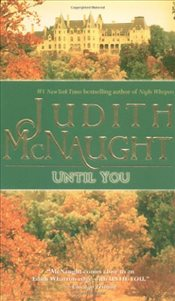 Until You - McNaught, Judith