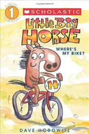Scholastic Reader Level 1 : Little Big Horse - Horowitz, Dave