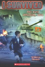 I Survived : Nazi Invasion, 1944 - Tarshis, Lauren