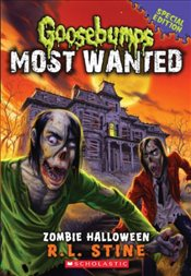 Goosebumps Most Wanted  : Zombie Halloween - Stine, R. L.