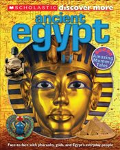Scholastic Discover More : Ancient Egypt - Arlon, Penelope