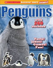 Scholastic Discover More : Penguins Stickerbook - Scholastic,