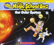 Magic School Bus Presents : Our Solar System  - Cole, Joanna