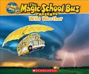 Magic School Bus Presents : Wild Weather - Cole, Joanna