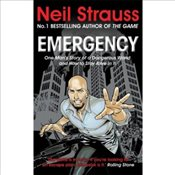 Emergency : One Mans Story of a Dangerous World, and How to Stay Alive in it - Strauss, Neil