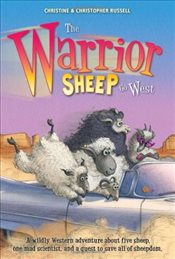 Warrior Sheep Go West - Russell, Christopher